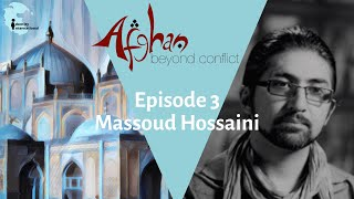 """Ep 3: Featuring Massoud Hossaini - """"Afghan: Beyond Conflict"""""""