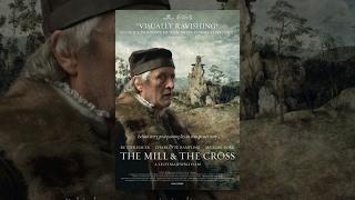 Мельница и крест / The Mill and the Cross (2011) фильм