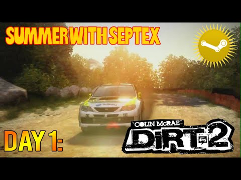 Colin Mcrae: Dirt 2 - Summer With Septex - Day 1