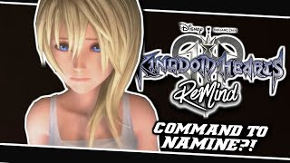 🤔SORA'S COMMAND TO NAMINE EXPLAINED?!🤨 | Kingdom Hearts 3 ReMind Dlc - (Discussion)