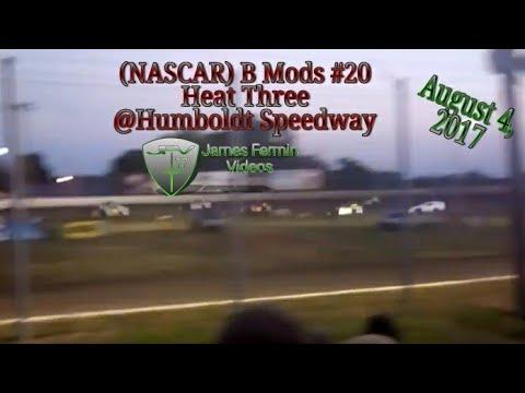 B Mods #20, Heat, Humboldt Speedway, 2017
