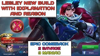 LESLEY NEW BUILD WITH EXPLANATION and REASON   EPIC COMEBACK   2 SAVAGE   MOBILE LEGENDS