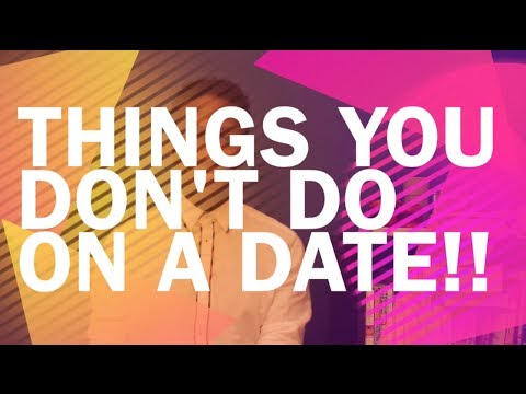 dating advice what not to do
