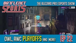 BNS Ep 22    OWL, Arena Playoffs and more!