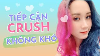 CÁCH TIẾP CẬN CRUSH | HOW TO TALK TO YOUR CRUSH | HƯƠNG WITCH