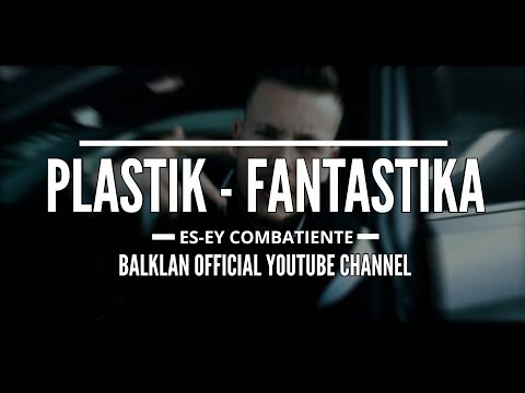 ES-EY - PLASTIK-FANTASTIKA (Official Video)