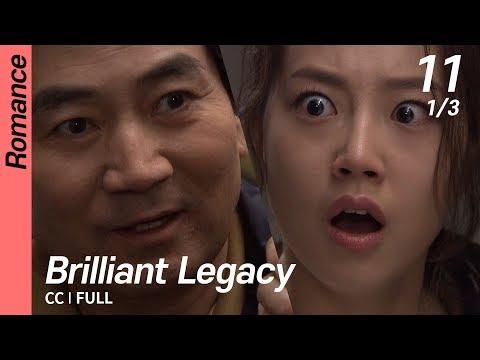 [CC/FULL] Brilliant Legacy EP11 (1/3) | 찬란한유산