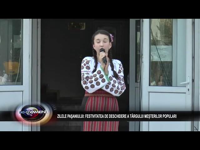 19 IULIE ZILELE PASCANIULUI FESTIVITATEA DE DESCHIDERE A TARGULUI MESTERIOR POPULARI