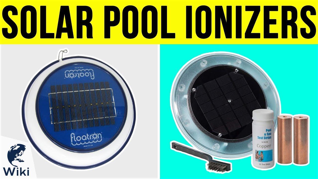 5 Best Solar Pool Ionizers 2019