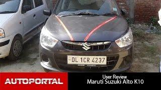 Maruti Suzuki Alto K10 User Review - 'best small car' - Auto Portal