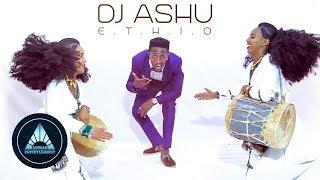 Dj Ashu Ethio - Afincha Rebietey | ኣፍንጫ ርብዒተይ - New Ethiopian Music 2018