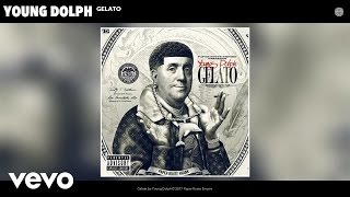 Young Dolph - Gelato (Audio)