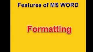 Introduction and Features of MS Word!