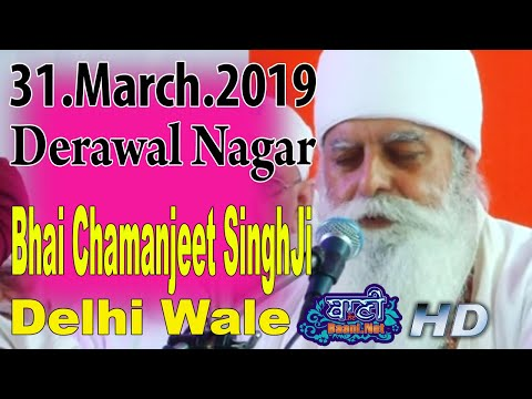 Bhai-Chamanjeet-Singhji-Delhi-Wale-31-March-2019-Derawal-Nagar
