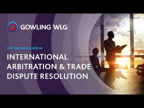 International arbitration & trade dispute resolution