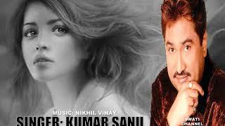 GAIRON SE BAAT KAR KE ( Singer, Kumar Sanu )