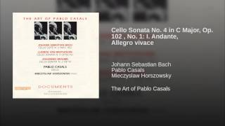 Cello Sonata No. 4 in C Major, Op. 102 , No. 1: I. Andante, Allegro vivace