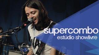 """""""Piloto automático"""" - Supercombo no Estúdio Showlivre 2015"""