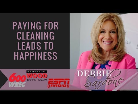 Buying a Cleaning Service Leads to Happiness | Debbie Sardone
