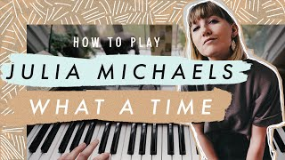 How To Play What A Time by Julia Michaels ft Niall Horan - Easy Piano Tutorial