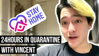 24 Hours In Quarantine With Vincent