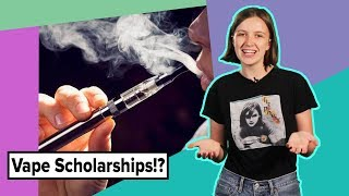 Did You Know: Vape Scholarships for College thumbnail