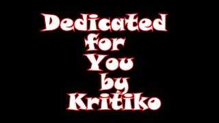 Dedicated For You : Kritiko