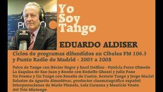 Yosoytango en España 2 - Eduardo Aldiser - 17 de Agosto 2003 - Hector Negro - Almodovar