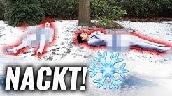 AUSHALTEN: Wer bleibt länger NACKT im Schnee?