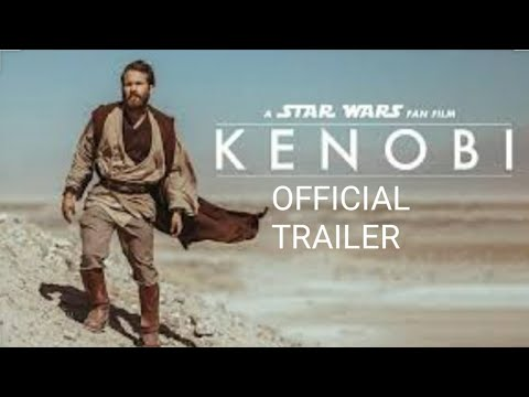 Kenobi Fan Film By Jamie Costa - (official Trailer)