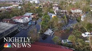 Hurricane Maria: Authorities Say Much Of Puerto Rico Remains Unreachable | NBC Nightly News