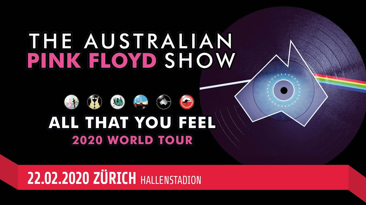 Pink Floyd Tour 2020.The Australian Pink Floyd Show All That You Feel Tour 22 02 2020 Zurich Hallenstadion