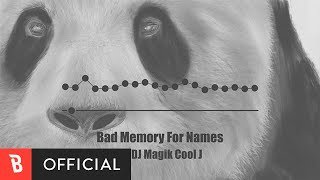 [M/V] DJ Magik Cool J - Bad Memory For Names