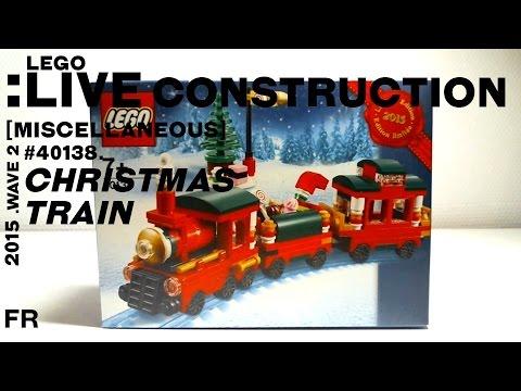 LEGO Live Construction : Christmas Train [Français] - YouTube