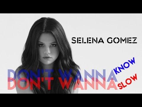 Don't Wanna Know, Don't Wanna Slow (Selena Gomez Hits Mashup)