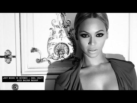 Joey Negro vs Beyoncé - Soul Crazy (Alex Balogh Mashup)