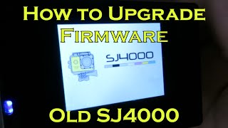 How To Update Firmware On Old Sj4000 Youtube