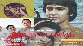 Asha Bhosle-RD Burman | Dilbar Dil Jani | Hum Hain Lajwaab | Anand Bakshi | 1984 | Vinyl Rip