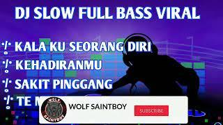 Download Lagu DJ  Kala Ku Seorang Diri ||SELOW REMIX FUUL BAS #New 2020 mp3