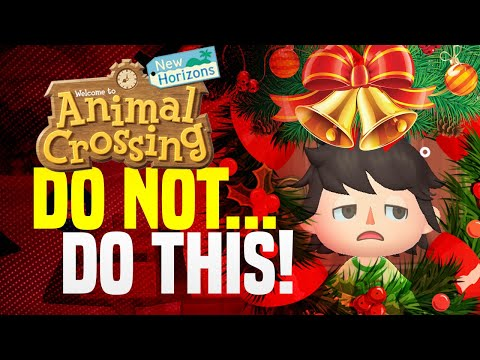 Do NOT Do THIS In Animal Crossing New Horizons! (Christmas Time Travel WARNING!)