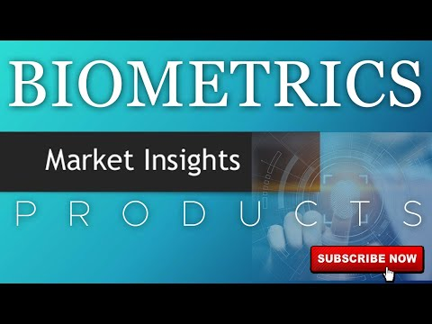 Biometrics - Market Insights | Biometric Products | Attendance System