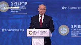 ПМЭФ - 2019: Президент Владимир Путин призвал обсудить состояние глобальной экономики