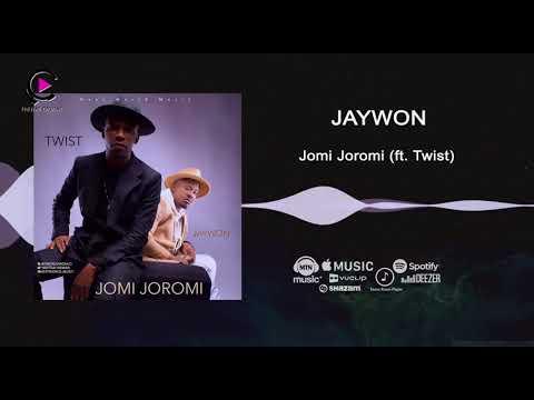Jaywon Ft Twist Da Fireman - Jomi Joromi [Official Audio]