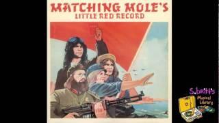 """Matching Mole """"Smoke Signal"""""""