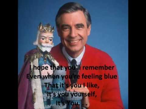 It's You I Like by Mr. Rogers (piano solo)
