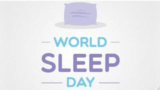 World Sleep Day 2019 | Themes of World Sleep Day 2015-2019 | March 15, 2019