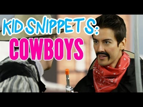 """Kid Snippets: """"Cowboys"""" (Imagined by Kids)"""