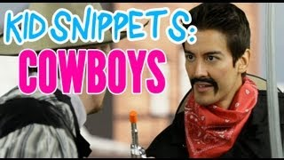 "Kid Snippets: ""Cowboys"" (Imagined by Kids)"