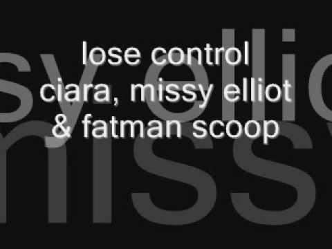 lose control - ciara, missy elliot & fatman scoop