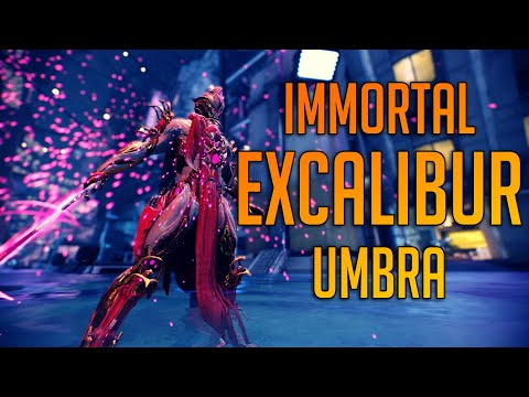 [WARFRAME] Immortal Excalibur Umbra Build 2019 Mp3